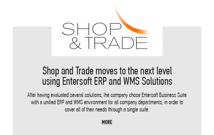 Shop and Trade moves to the next level using Entesoft ERP